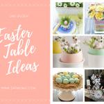 One Dozen Easter Table Ideas