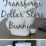 MOM Tip: Transform Dollar Store Bunnies