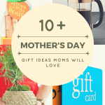 15 Gift Ideas Moms Will Love This Mother's Day