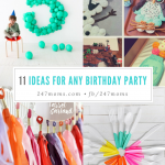 11 Ideas for Any Birthday Party