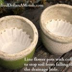 MOM Tip: Use Coffee Filters in Flower Pots