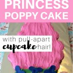 MOM Tip: How To Make A Princess Poppy Cake