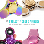 12 of the Coolest Fidget Spinners That Kids Are Obsessed With