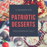 12 Patriotic Desserts for the Fourth
