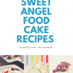 6 Sweet Angel Food Cake Recipes