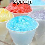 MOM Tip: Homemade Snow Cone Syrup