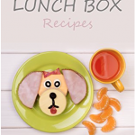 Free Fun Lunch Box Recipes for Kids (Kindle eBook)