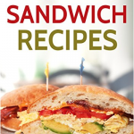 Free 25 Delicious Sandwich Recipes eBook for Kindle