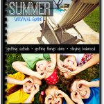 Free Printable Mom's Summer Survival Guide