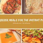 Freezer Meals For the Instant Pot