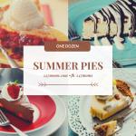 One Dozen Summer Pies