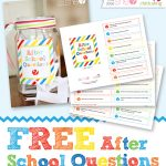 FREE After School Questions for Creative Conversations with Your Kids