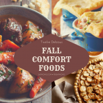 12 Delicious Fall Comfort Foods