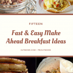15 Fast and Easy Make Ahead Breakfast Ideas