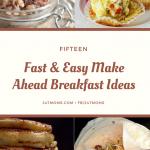 15 Fast and Easy Make Ahead Breakfast Ideas