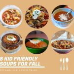 8 Kid Friendly Soups for the Fall