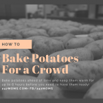 How to Bake Potatoes For a Crowd