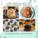 Last Minute Easy to Bake Dessert Recipes