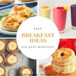 Fast Breakfast Ideas for Busy Mornings