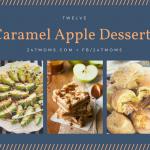 12 Caramel Apple Desserts