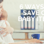 6 Ways to Save on Baby Items