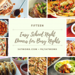Easy School Night Dinners for Busy Nights