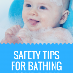 Safety Tips for Bathing Your Baby