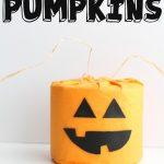 MOM Tip: Toilet Paper Pumpkins