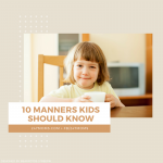 10 Manners Children Should Know