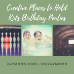 Creative Places to Hold Kids Birthday Parties