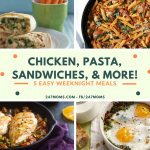 Chicken, Pasta, Sandwiches, and More: 5 Easy Weeknight Meals