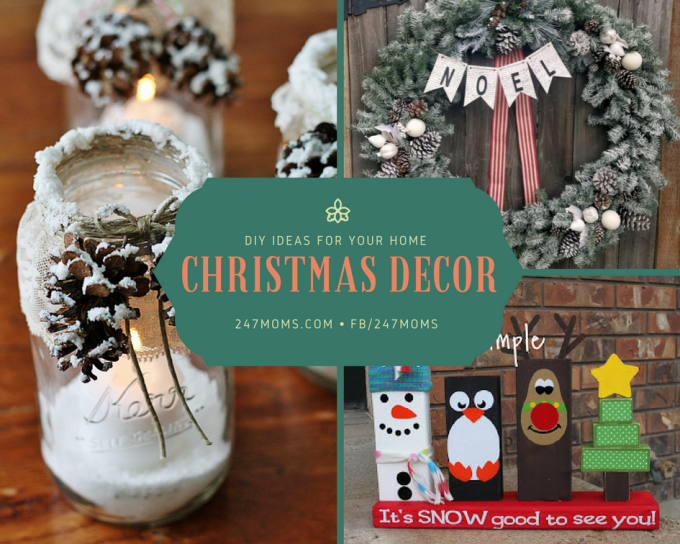diy christmas ideas for your home 24 7 moms