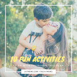 10 Fun Activities to Do with Your Kids This Year