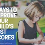 11 Ways to Improve Your Child's Test Scores