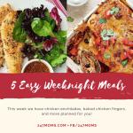 5 Easy Weeknight Meals: 01/27/2018