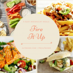 Fire It Up: 5 Easy Weeknight Meals