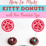 Kitty Cat Donuts Treats for Your Purrfect Valentine along with FREE Printable Tags