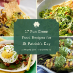 17 Fun Green Food Recipes for St Patrick's Day