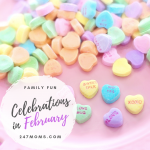 Family Fun Celebrations in February
