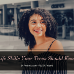 Life Skills Your Teens Should Know