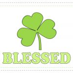 Free St. Patrick's Day Blessed Subway Art Printable
