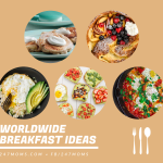 Worldwide Breakfast Ideas