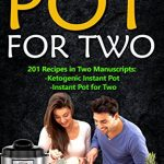 Free Kindle eBook: Instant Pot for Two Cookbook