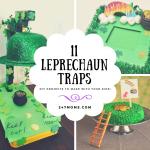 11 DIY Leprechaun Traps to Make with Your Kids