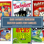Our Favorite Boredom Buster Games for Families