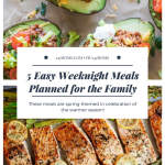 5 Easy Weeknight Meals: 04/08/2018