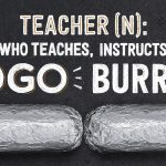 Buy One Get One FREE for Teachers at Chipotle 5/8/18