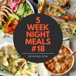 5 Easy Weeknight Meals #18