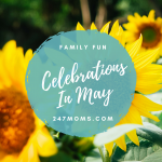 Family Fun Celebrations in May