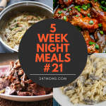 5 Easy Weeknight Meals #21